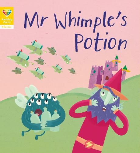 Reading Gems Phonics: Mr Whimple's Potion (Book 6) - Reading Gems (Paperback)