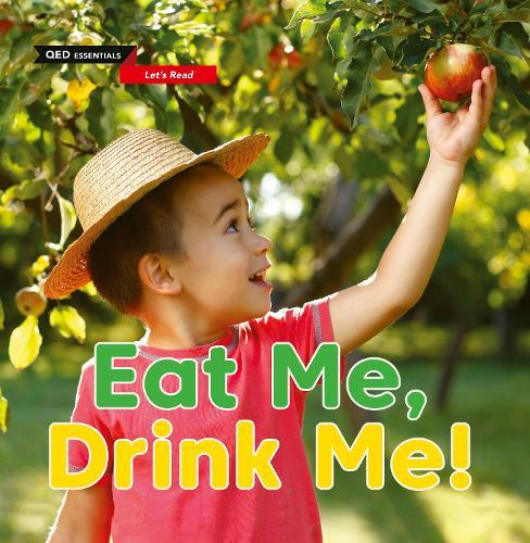 Let's Read: Eat Me, Drink Me! - QED Essentials (Paperback)