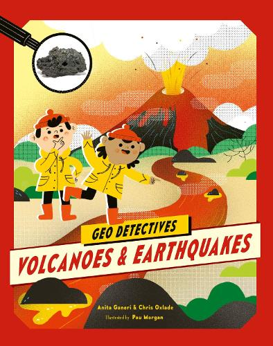 Volcanoes and Earthquakes - Geo Detectives (Paperback)