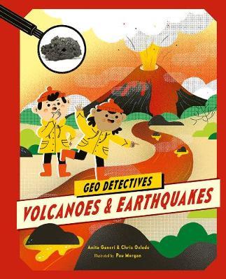 Volcanoes and Earthquakes - Geo Detectives (Hardback)