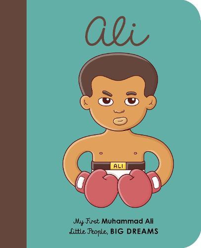 Muhammad Ali: My First Muhammad Ali - Little People, BIG DREAMS 22 (Board book)
