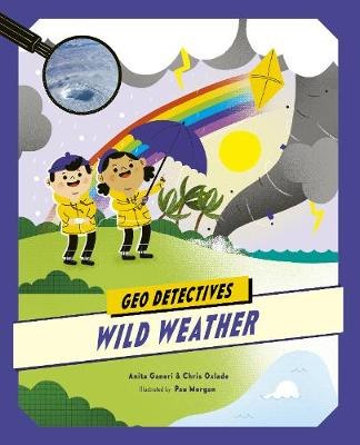 Wild Weather - Geo Detectives (Paperback)
