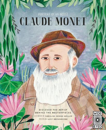 Portrait of an Artist: Claude Monet - Portrait of An Artist (Hardback)