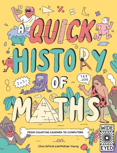 A Quick History of Maths: From Counting Cavemen to Big Data - Quick Histories (Paperback)