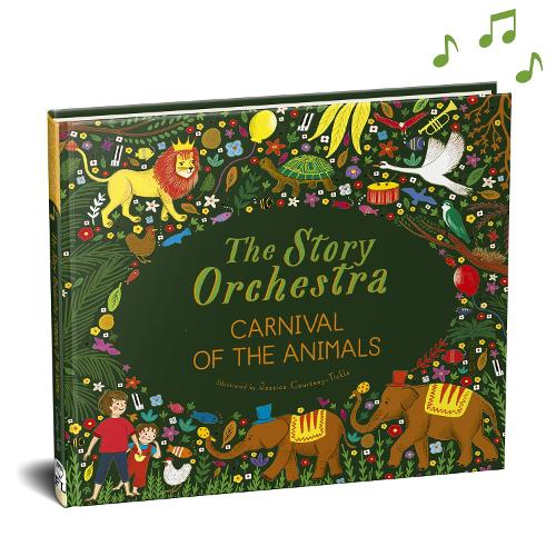 The Story Orchestra: Carnival of the Animals: Volume 5