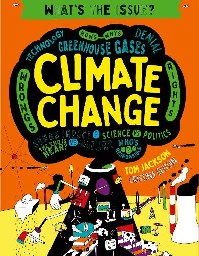 Climate Change - What's the Issue? (Paperback)
