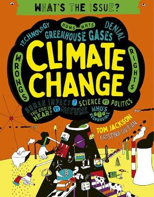 Climate Change, 3 - What's the Issue? 3 (Paperback)