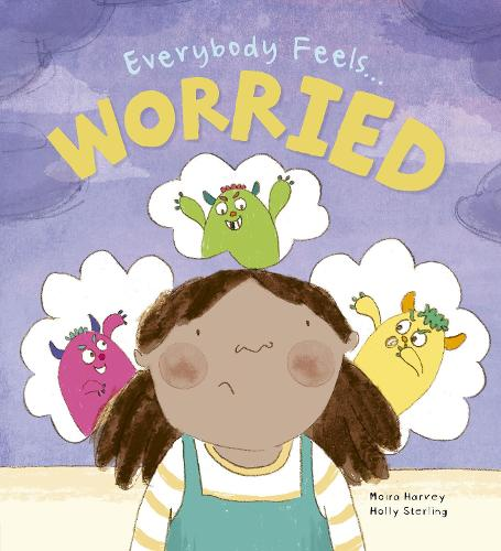 Everybody Feels Worried - Everybody Feels (Paperback)