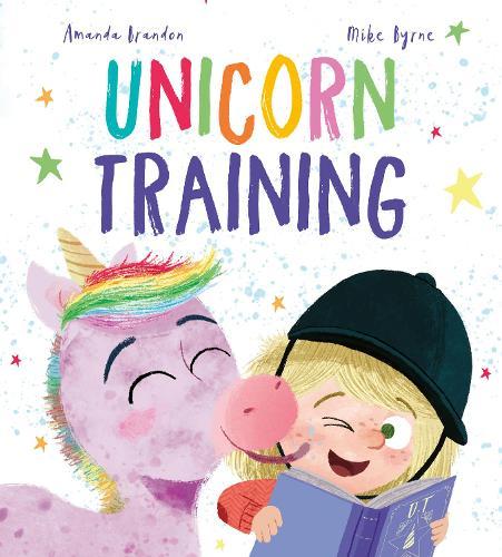 Unicorn Training - Storytime (Paperback)
