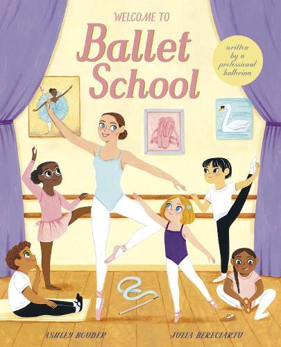 Welcome to Ballet School (Hardback)