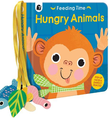 Hungry Animals - Feeding Time (Board book)