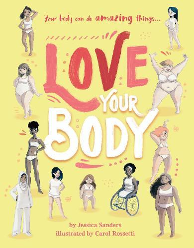 Love Your Body (Hardback)