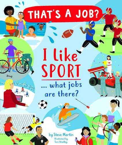 I Like Sports... what jobs are there? - That's A Job? (Hardback)
