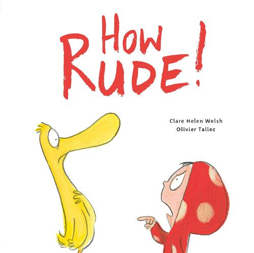 How Rude! - Dot and Duck (Paperback)