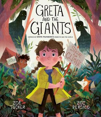 Greta and the Giants: Inspired by Greta Thunberg's Stand to Save the World (Hardback)