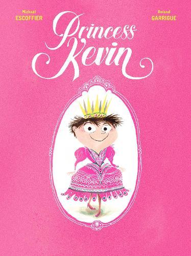 Princess Kevin (Hardback)