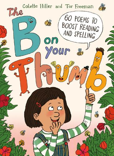 The B on Your Thumb: 60 Poems to Boost Reading and Spelling (Paperback)