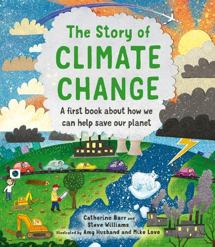 The Story of Climate Change - Story of... (Hardback)