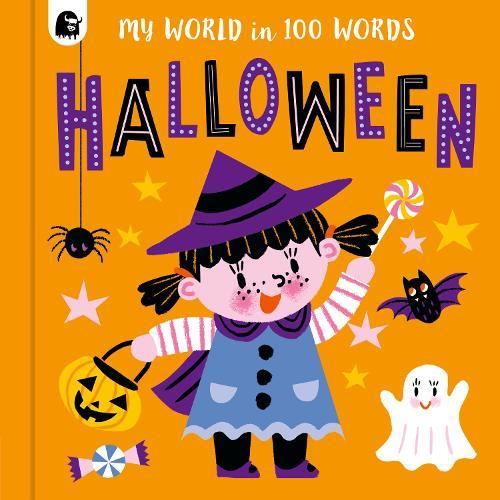 Halloween - My World in 100 Words 3 (Board book)