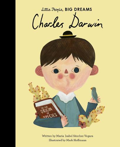 Charles Darwin - Little People, BIG DREAMS 53 (Hardback)