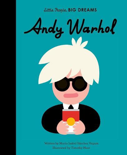 Andy Warhol: Volume 60 - Little People, BIG DREAMS (Hardback)