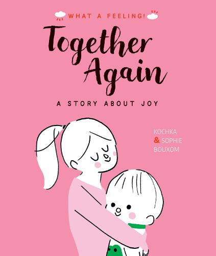 Together Again - What a Feeling (Paperback)
