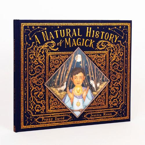 A Natural History of Magick - Folklore Field Guides (Hardback)