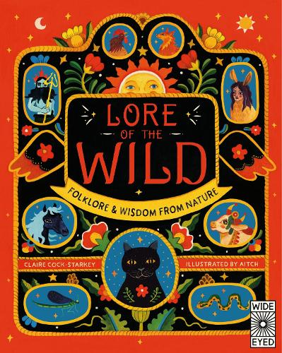 Lore of the Wild: Folklore and Wisdom from Nature (Hardback)