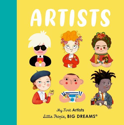 Artists - Little People, BIG DREAMS (Board book)