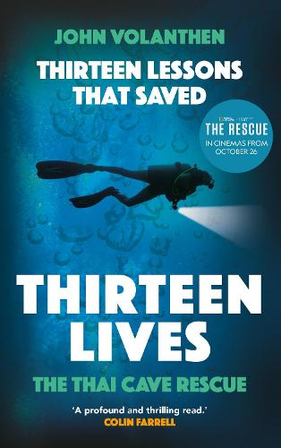 Thirteen Lessons that Saved Thirteen Lives: The Thai Cave Rescue (Hardback)