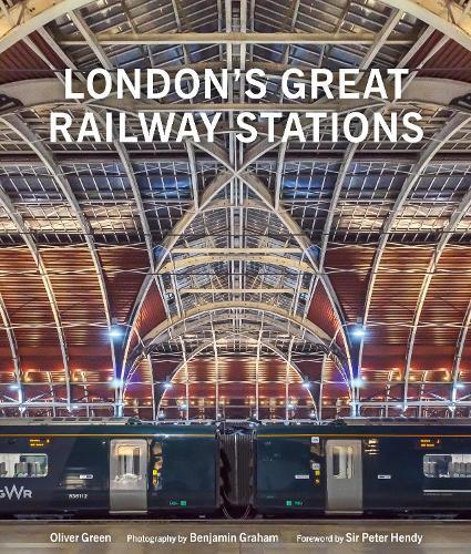 London's Great Railway Stations (Hardback)
