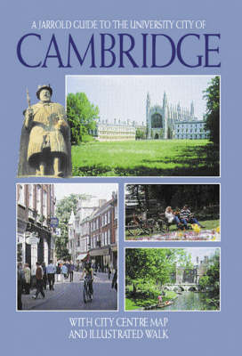 Cambridge: With City Centre Map and Illustrated Walk (Paperback)