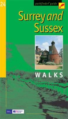 Pathfinder Surrey & Sussex - Pathfinder Guide 24 (Paperback)