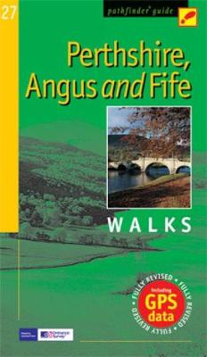 Pathfinder Perthshire, Angus & Fife - Pathfinder Guide 27 (Paperback)