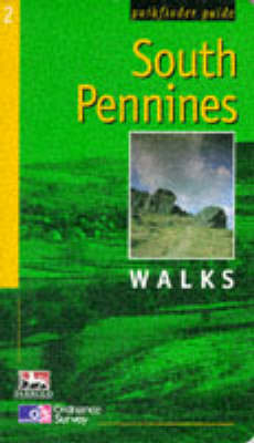 South Pennines - Ordnance Survey Pathfinder Guides 2 (Paperback)
