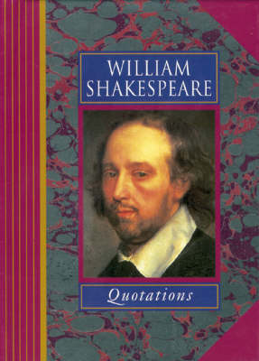 William Shakespeare Quotations - Famous Personality Quotations S. (Hardback)