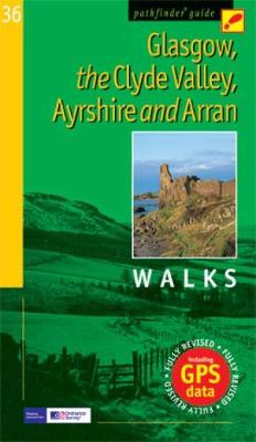 Pathfinder Glasgow, the Clyde Valley, Ayrshire & Arran - Pathfinder Guide 36 (Paperback)