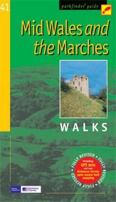 Pathfinder Mid Wales & the Marches - Pathfinder Guide 41 (Paperback)
