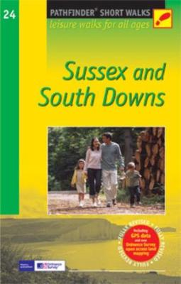 SHORT WALKS IN SUSSEX/SOUTH DOWNS (Paperback)