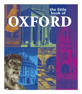 The Little Book of Oxford (Paperback)