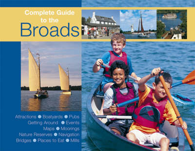 Complete Guide to the Norfolk Broads (Paperback)