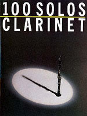 100 Solos: Clarinet (Paperback)