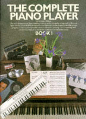 The Complete Piano Player: Book 1 (Book)