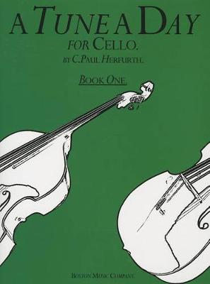A Tune A Day For Cello Book One (Paperback)