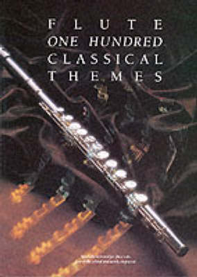100 Classical Themes For Flute (Paperback)