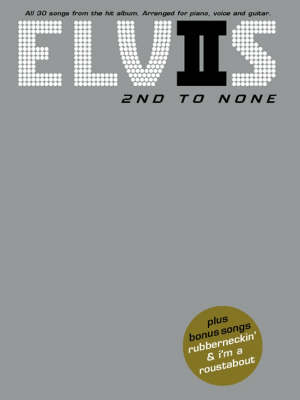 Elvis Presley: 2nd To None (Paperback)