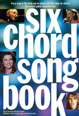 Six Chord Songbook: 21st Century Hits (Paperback)