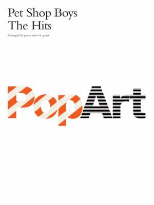 Pet Shop Boys: The Hits: Pop Art (Paperback)