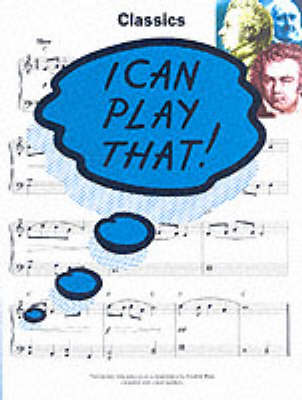 I Can Play That] Classics (Paperback)