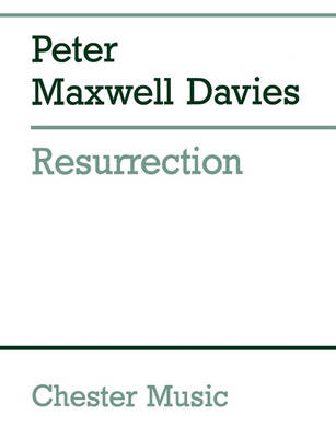 Peter Maxwell Davies: Resurrection (Paperback)